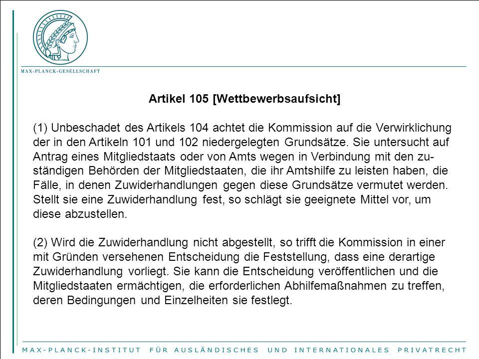 Artikel 105 [Wettbewerbsaufsicht]